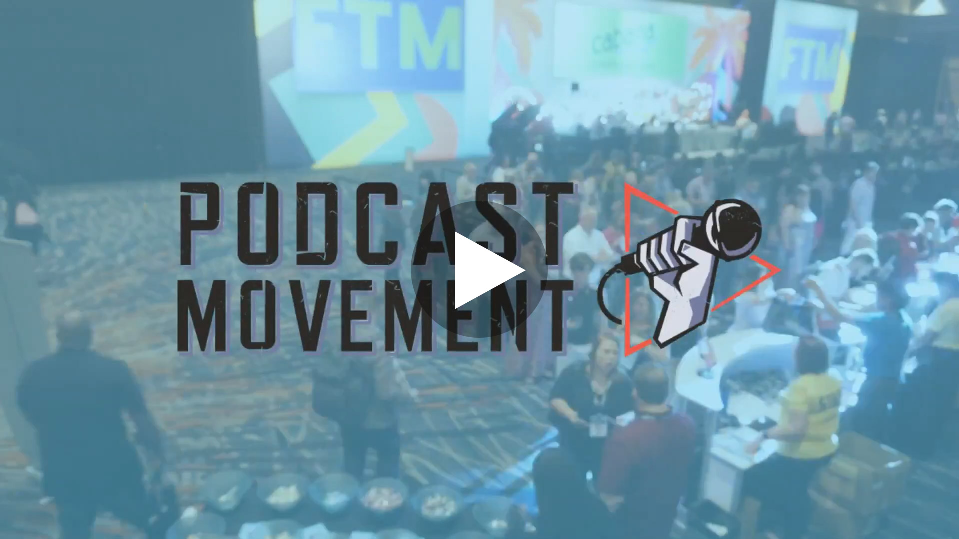 Podcast Movement 2019 Highlights